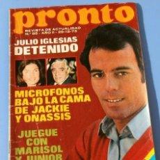 Coleccionismo de Revista Pronto: PRONTO Nº 85 (1973) (DIFICIL) JULIO IGLESIAS - ROCIO DURCAL ANUNCIA SU EMBARAZO - SERRAT - MASSIEL. Lote 137337282