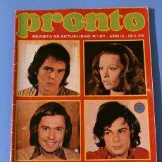 Coleccionismo de Revista Pronto: PRONTO Nº 87 (1974) (DIFICIL) CANTANTES EN PELIGRO EN EL 74 -LINDA ROS- SUSAN HAYWARD-PATXI ANDION. Lote 137344322
