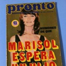 Coleccionismo de Revista Pronto: PRONTO Nº 92 (1974) (DIFICIL) MARISOL - MANOLO ESCOBAR - TONY ISBERT - NINO BRAVO - CARMEN SEVILLA. Lote 137348110