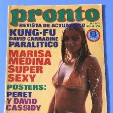 Coleccionismo de Revista Pronto: PRONTO Nº 101 (1974) MARISA MEDINA - PICASSO - CONCHA VELASCO - DAVID BOWIE -. Lote 137351798