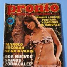 Coleccionismo de Revista Pronto: PRONTO Nº 110 (1974) CHINATOWN - FERNANDO ESTESO - ROCIO DURCAL - CRUYFF - MUNDIAL DE FUTBOL -ESTESO. Lote 137362446