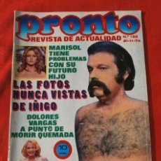 Coleccionismo de Revista Pronto: PRONTO Nº 132 (1974) IÑIGO - VITTRIO DE SICA - URTAIN - LOS PANCHOS - BENITO PERROJO - INGRID GARBO . Lote 137364010