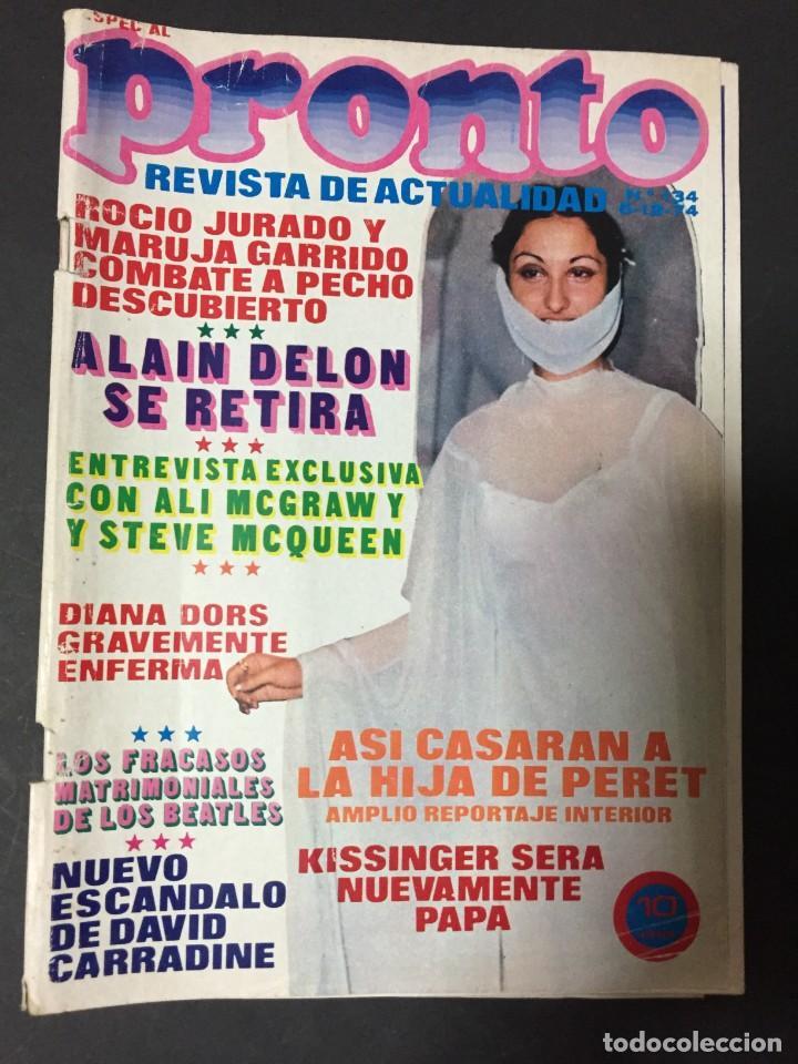 REVISTA PRONTO 1974 LOS BEATLES ANA BELEN DAVID CARRADINE PERET LOLA FLORES VICTORIA HERNAN ALAIN DE (Papel - Revistas y Periódicos Modernos (a partir de 1.940) - Revista Pronto)