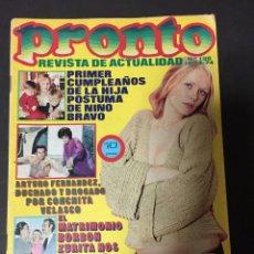 Coleccionismo de Revista Pronto: PRONTO 1974 CONCHA VELASCO NINO BRAVO MONICA RANDALL SARA MONTIEL M CALLAS VICTORIA VERA LUCHA LIBRE. Lote 140682730