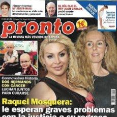 Collectionnisme de Magazine Pronto: REVISTA PRONTO Nº 2403 26-5-2018 RAQUEL MOSQUERA - HARRY Y MEGAN REV0266. Lote 140819422