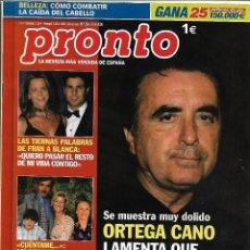 Coleccionismo de Revista Pronto: LOTE 3 REVISTAS PRONTO ORTEGA CANO 2006 - 2011 REV0322. Lote 141183110