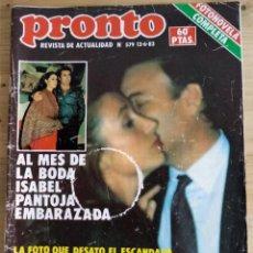 Coleccionismo de Revista Pronto: PRONTO Nº 579 - JUNIO 1983 - ISABEL PANTOJA EMBARAZADA - CAR,MEN M BORDIU Y GRIÑON. Lote 143261114