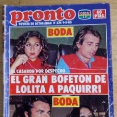 Coleccionismo de Revista Pronto: PRONTO Nº 574 - MAYO 1983 - BOFETON DE LOLITA A PAQUIRRI. Lote 143261250