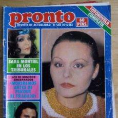 Coleccionismo de Revista Pronto: PRONTO Nº 581 - JUNIO 1983 - ROCIO DURCAL - SARA MONTIEL - ARTURO FERNANDEZ. Lote 143261414