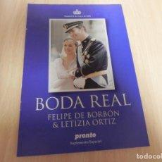 Coleccionismo de Revista Pronto: LA BODA REAL. FELIPE DE BORBON & LETICIA ORTIZ. REVISTA PRONTO. SUPLEMENTO ESPECIAL. Lote 147226174
