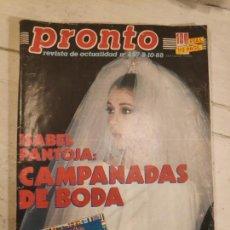Coleccionismo de Revista Pronto: REVISTA PRONTO. Nº 857. 8/10/88. ISABEL PANTOJA: CAMPANADAS DE BODA.. Lote 147525962