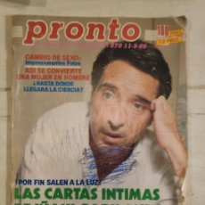 Coleccionismo de Revista Pronto: REVISTA PRONTO. Nº 879. 11/3/89. LAS CARTAS ÍNTIMAS DE IÑAKI GABILONDO.. Lote 147526410