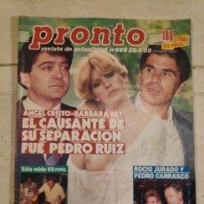 Coleccionismo de Revista Pronto: REVISTA PRONTO. Nº 889 .ANGEL CRISTO Y BÁRBARA REY. 20/5/1989. Lote 147527342
