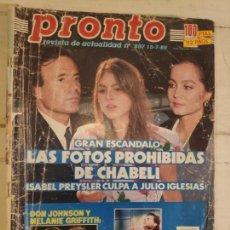 Coleccionismo de Revista Pronto: REVISTA PRONTO. Nº 897. 15/7/1989. LAS FOTOS PROHIBIDAS DE CHABELI. Lote 147528222