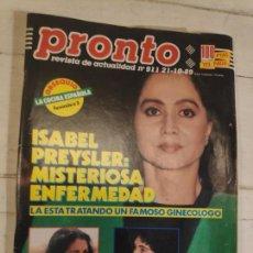 Coleccionismo de Revista Pronto: REVISTA PRONTO Nº 911. 21/10/89. Lote 147529378