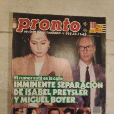 Coleccionismo de Revista Pronto: REVISTA PRONTO Nº 916. SEPARACIÓN ISABEL PREYSLER Y BOYER. 25/11/1989. Lote 147530030