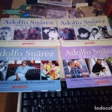 Coleccionismo de Revista Pronto: COLECCIÓN COMPLETA - ADOLFO SUÁREZ TODA SU VIDA - REVISTA PRONTO (4 FASCÍCULOS). Lote 150192558