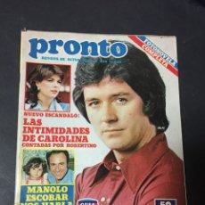 Coleccionismo de Revista Pronto: PRONTO 9/82 ANA BELEN MIGUEL BOSE MANOLO ESCOBAR CAROLINA DE MONACO PATRICK DUFFY DALLAS MARLON BRAN. Lote 151134474