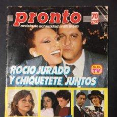 Coleccionismo de Revista Pronto: PRONTO 3/85 ROCIO JURADO CHIQUETETE KIM UN DOS TRES PRESLEY LOS ANGELES DE CHARLIE FAMA ROCIO DURCAL. Lote 156018469