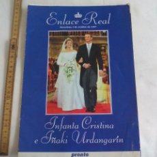 Coleccionismo de Revista Pronto: ENLACE REAL INFANTA CRISTINA E IÑAQUI URDANGARÍN. REPORTAJE DE LA REVISTA PRONTO. 1997. Lote 151168538