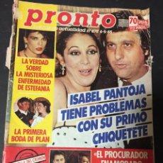 Coleccionismo de Revista Pronto: PRONTO 5/85 ISABEL PANTOJA ESTEFANIA DE MONACO CONCHA VELASCO MASSIEL DALLAS LINDA EVANS CHIQUETETE. Lote 151182418