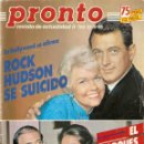 Coleccionismo de Revista Pronto: PRONTO Nº 702 ROCK HUDSON MARIA JOSE CANTUDO MAYRA GOMEZ KEMP UN DOS TRES JAMES DEAN SILVIA PANTOJA. Lote 160414494