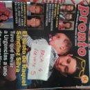 Coleccionismo de Revista Pronto: REVISTA PRONTO 2371 * RAQUEL SANCHEZ SILVA + JULIO IGLESIAS + BUSTAMANTE + CARMEN SEVILLA * 61. Lote 160583642