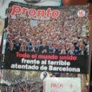 Coleccionismo de Revista Pronto: REVISTA PRONTO 2364 * ATENTADO EN BARCELONA + ISABEL PANTOJA + ANA BOYER * 61. Lote 160584302