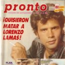 Coleccionismo de Revista Pronto: PRONTO Nº 717 LORENZO LAMAS TIERNO GALVAN CARMINA ORDOÑEZ LOLA FLORES JIMENEZ DEL OSO JOAN COLLINS. Lote 160613594