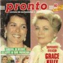 Coleccionismo de Revista Pronto: PRONTO 750 GRACE KELLY FANTA CAROLINA DE MONACO HOMBRES G RAPPEL BLANCA MARSILLACH DAVID HASSELHOFF. Lote 160624406