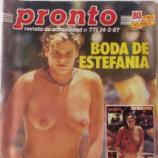 Coleccionismo de Revista Pronto: REVISTA PRONTO Nº 771 ESTEFANIA DE MONACO ISABEL PANTOJA ROCIO DURCAL BERTIN OSBORNE EQUIPO A. Lote 161444790