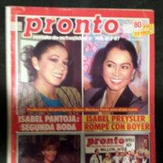 Coleccionismo de Revista Pronto: REVISTA PRONTO - ISABEL PANTOJA. Lote 166750442
