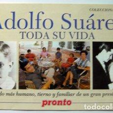 Coleccionismo de Revista Pronto: ADOLFO SUAREZ COLECCIONABLE Nº 1 REVISTA PRONTO 16 PAG- 21X14-CM. Lote 168817496