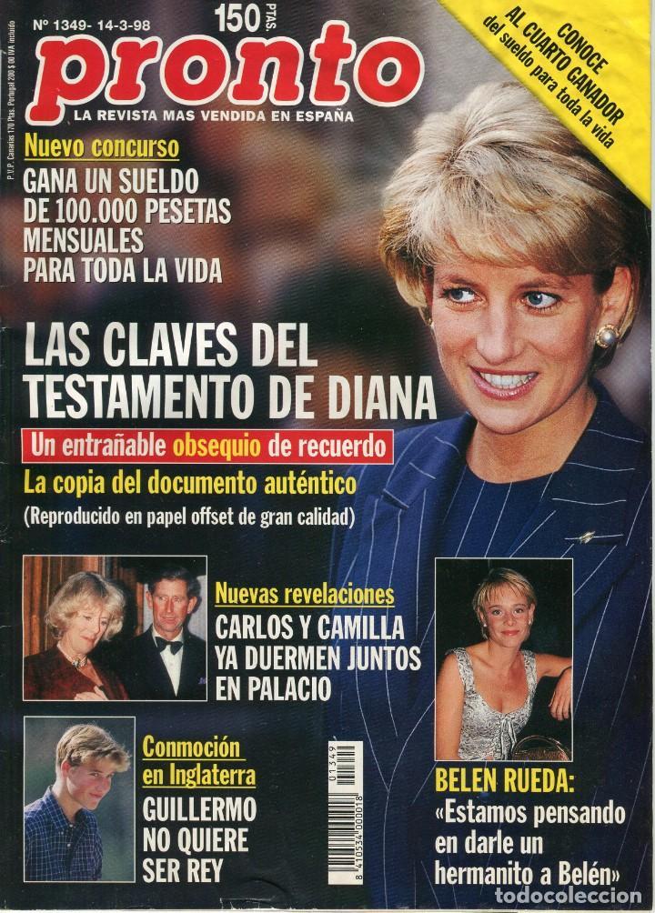 REVISTA PRONTO Nº 1349 LADY DIANA SPENCER -BELEN RUEDA - CARLOS / CAMILLA MARZO 1998 BUEN ESTADO (Papel - Revistas y Periódicos Modernos (a partir de 1.940) - Revista Pronto)