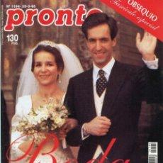 Coleccionismo de Revista Pronto: REVISTA PRONTO Nº 1194 BODA DE LA INFANTA ELENA Y JAIME DE MARICHALAR MARZO DE 1995 BUEN ESTADO. Lote 171778042