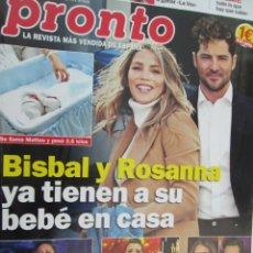 Coleccionismo de Revista Pronto: REVISTA PRONTO Nº 2450 - ABRIL 2019 - BISBAL Y ROSANNA, ISABEL PANTOJA, EUTANASIA..... Lote 172913967
