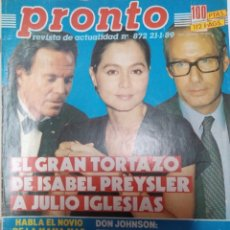 Coleccionismo de Revista Pronto: REVISTA PRONTO 872 ISABEL PREYSLER, JULIO IGLESIAS 1990. Lote 173893688