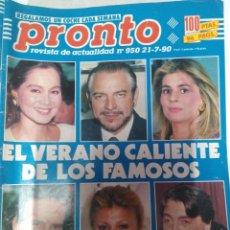 Coleccionismo de Revista Pronto: REVISTA PRONTO 950 VERANO FAMOSOS ISABEL PREYSLER 1990. Lote 173907075