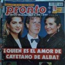 Coleccionismo de Revista Pronto: REVISTA PRONTO 995 CAYETANO MARTÍNEZ DE IRUJO Y LAS INFANTAS, SONIA MARTÍNEZ, MADONNA 1991. Lote 174052298