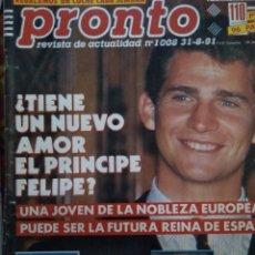 Coleccionismo de Revista Pronto: REVISTA PRONTO 1008 PRÍNCIPE FELIPE, ROCÍO DÚRCAL, LINA MORGAN, BÁRBARA REY, PAJARES 1991. Lote 174053410