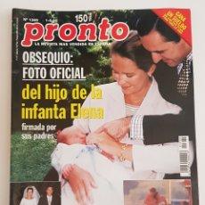 Coleccionismo de Revista Pronto: REVISTA PRONTO. Nº 1369. 1 AGOSTO 1998. FOTO OFICIAL DEL HIJO DE LA INFANTA ELENA. TDKR64. Lote 174285222