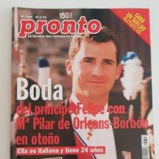 Coleccionismo de Revista Pronto: REVISTA PRONTO. Nº 1398. 20-02-99. BODA DEL PRÍNCIPE FELIPE Y Mª PILAR DE ORLEANS-BORBON. TDKR64. Lote 174285992