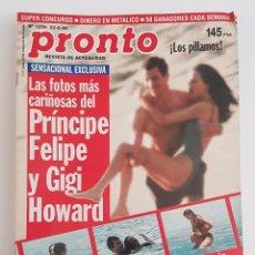 Coleccionismo de Revista Pronto: REVISTA PRONTO. Nº 1259. 22-06-96. LAS FOTOS MAS CARIÑOSAS DEL PRINCIPE FELIPE Y GIGI HOWARD. TDKR64. Lote 174286327