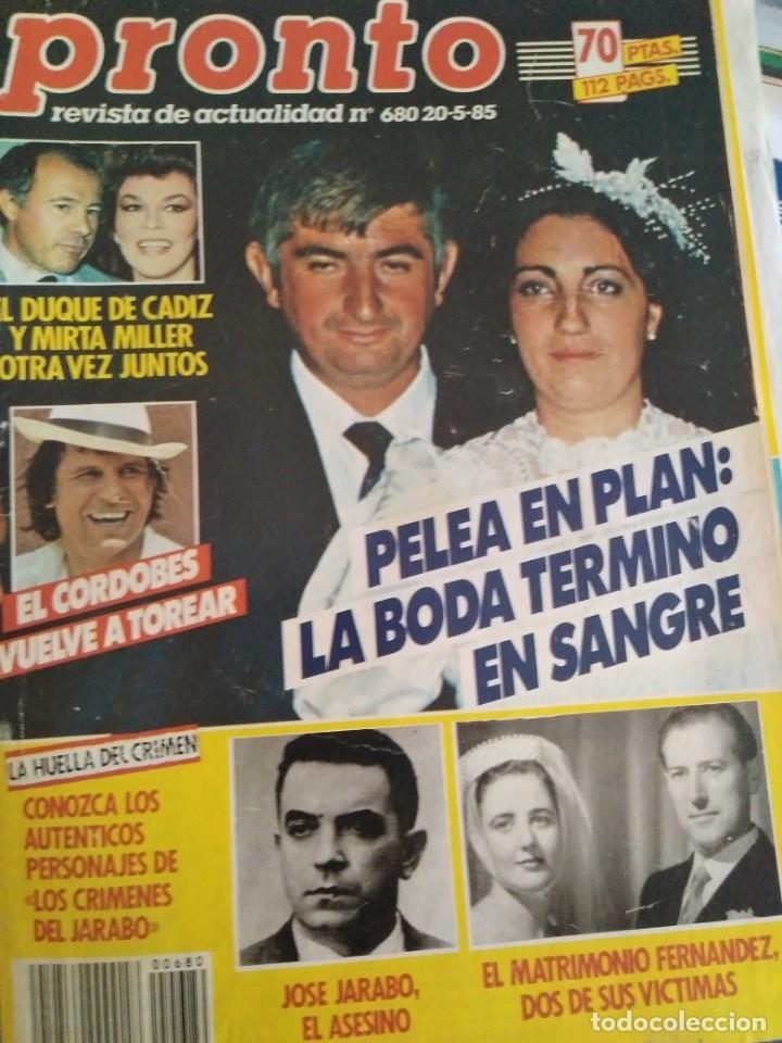 REVISTA PRONTO 680 PUEBLO DE PLAN, EL VAQUILLA 2 PAG, RONALD REAGAN EN ESPAÑA 1985 (Papel - Revistas y Periódicos Modernos (a partir de 1.940) - Revista Pronto)