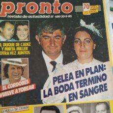 Coleccionismo de Revista Pronto: REVISTA PRONTO 680 PUEBLO DE PLAN, EL VAQUILLA 2 PAG, RONALD REAGAN EN ESPAÑA 1985. Lote 174409394