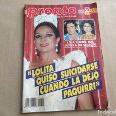 Coleccionismo de Revista Pronto: PRONTO 11/85 UN DOS TRES ALASKA ISABEL PANTOJA LOLA FLORES GOMEZ BORRERO A SANCHEZ VICARIO R JURADO. Lote 175817603