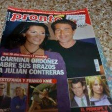 Coleccionismo de Revista Pronto: REVISTA 11/2001 CARMINA &JULIAN, ESTEFANIA&FRANCO KNIE, EOCIO DURCAL,MATIAS COLSADA SU HERENCIA,,. Lote 179089710