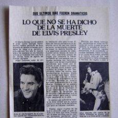 Coleccionismo de Revista Pronto: ANTIGUA PÁGINA RECORTADA DE LA REVISTA PRONTO LO QUE NO SE HA DICHO DE LA MUERTE DE ELVIS PRESLEY. Lote 179147156