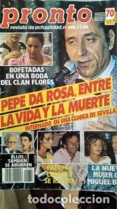 Coleccionismo de Revista Pronto: REVISTA PRONTO 686 PEPE DA ROSA, LOLA FLORES DE BODA, CARMEN FLORES 2 PAG, RIVERITA 1985 - Foto 2 - 181533863