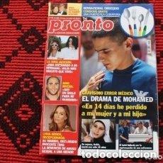 Coleccionismo de Revista Pronto: REVISTA PRONTO GRAVISIMO ERROR MEDICO EL DRAMA DE MOHAMED. Lote 182162788
